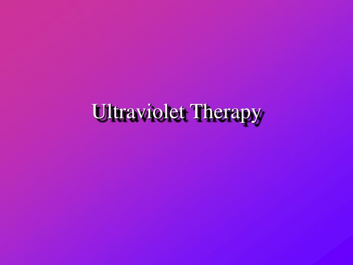Ultraviolet therapy
