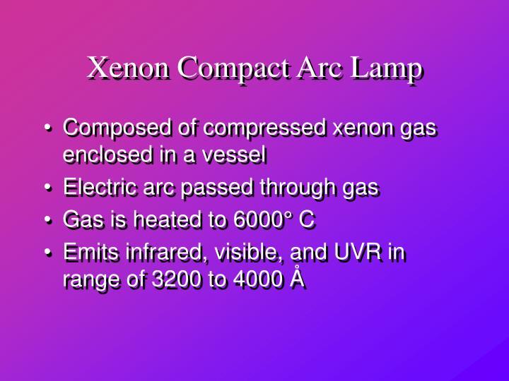 Xenon Compact Arc Lamp