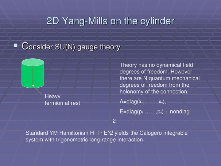 2D Yang-Mills on the cylinder