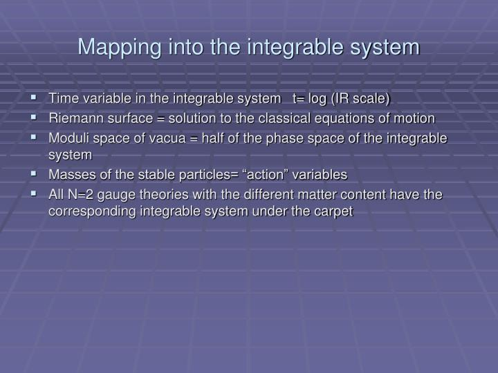 Mapping into the integrable system