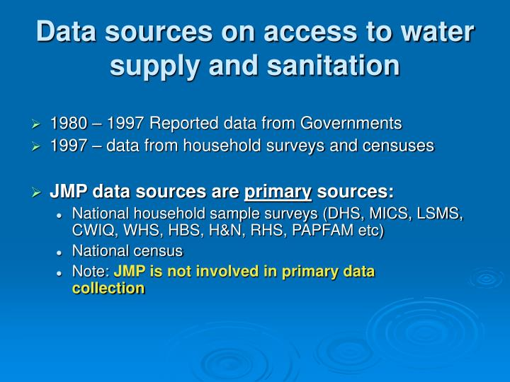 Data sources on access to water supply and sanitation