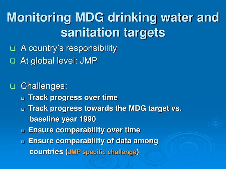 Monitoring MDG drinking water and sanitation targets