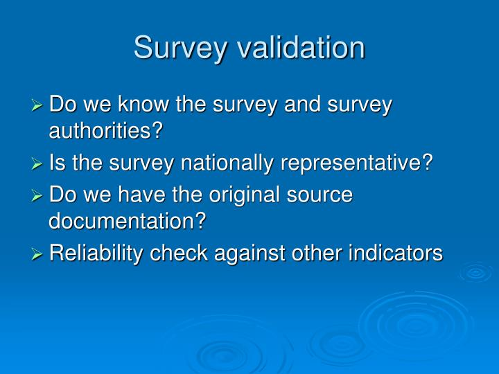 Survey validation
