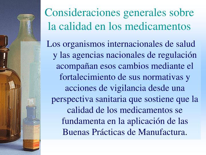 Consideraciones generales sobre la calidad en los medicamentos