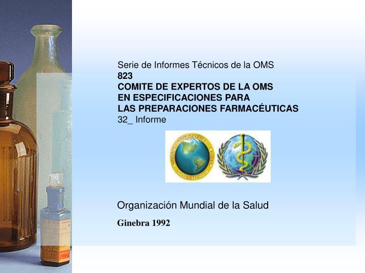 Serie de Informes Técnicos de la OMS