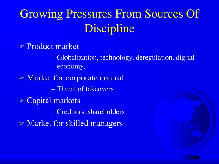 Growing Pressures From Sources Of Discipline
