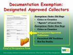 documentation exemption designated approved collectors