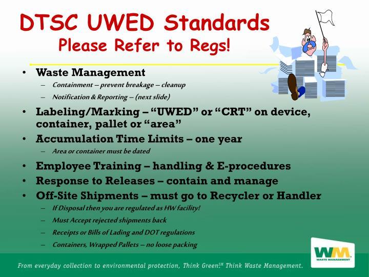 DTSC UWED Standards