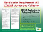 notification requirement 2 ciwmb authorized collector