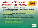what is a free and convenient opportunity