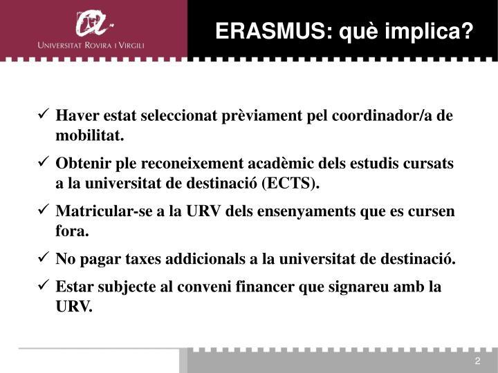 ERASMUS: què implica?