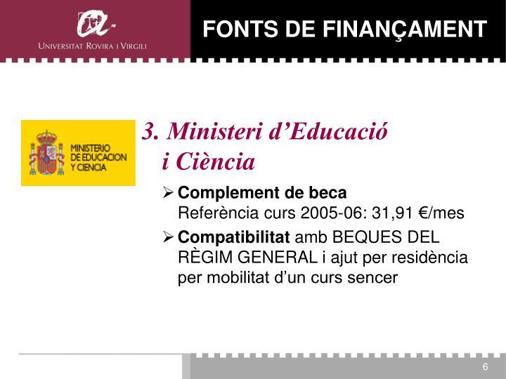3. Ministeri d'Educació         i Ciència