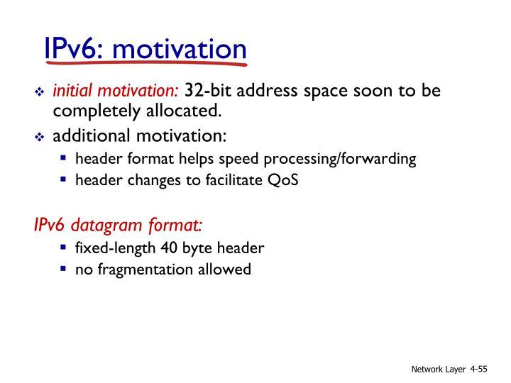 IPv6: motivation