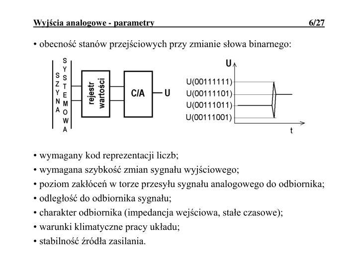obecność stanów przejściowych przy zmianie słowa binarnego: