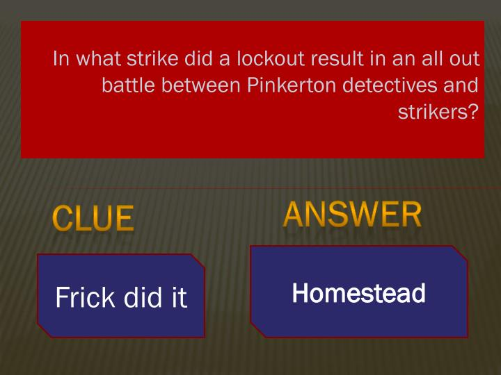 In what strike did a lockout result in an all out battle between Pinkerton detectives and strikers?