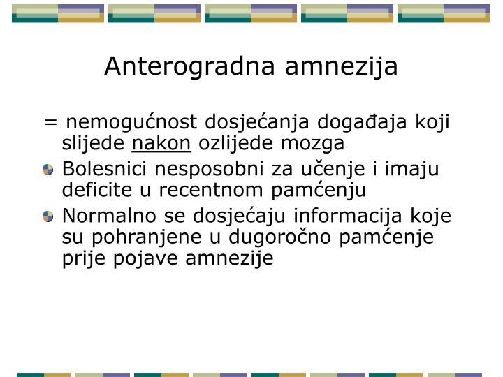 Anterogradna amnezija