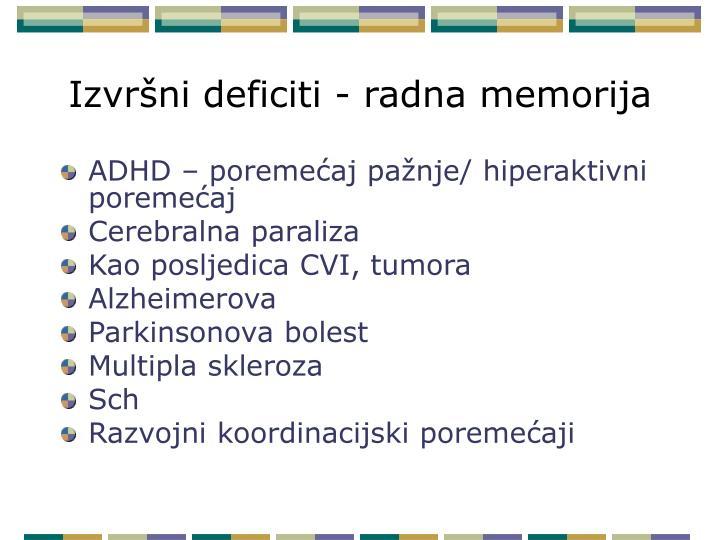 Izvršni deficiti - radna memorija