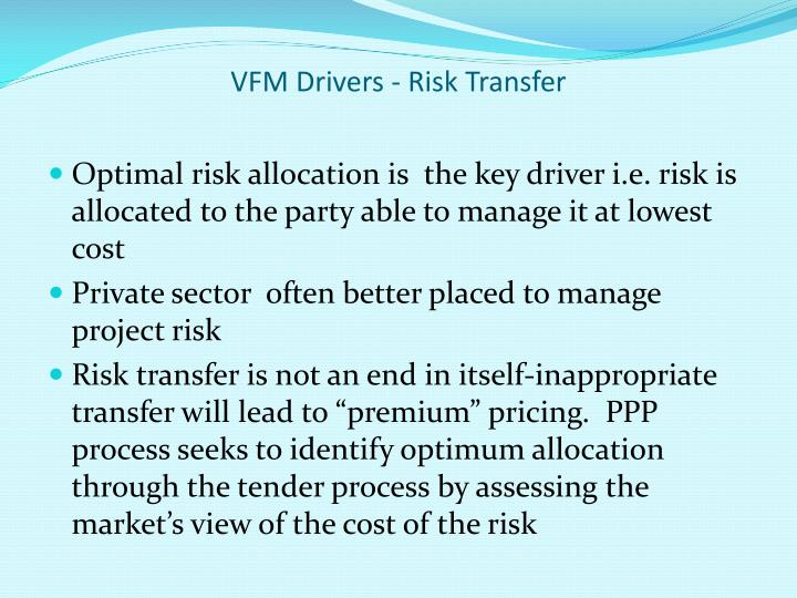 VFM Drivers - Risk Transfer