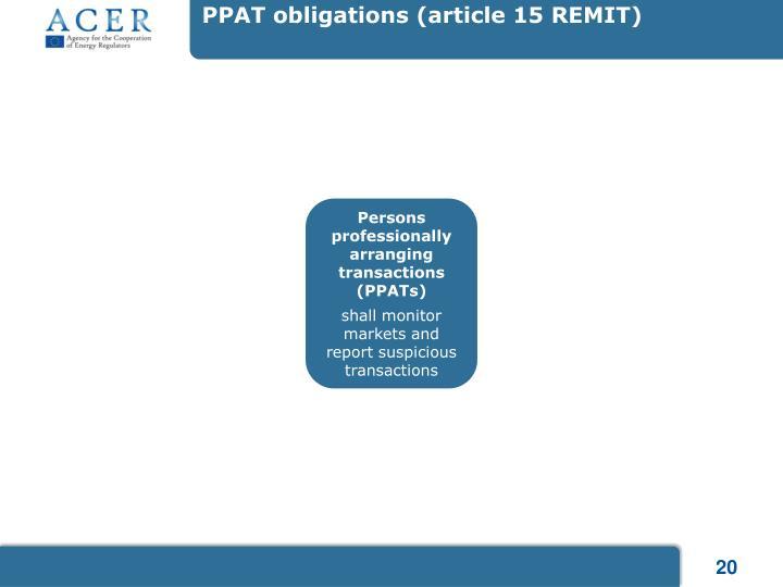 PPAT obligations (article 15 REMIT)