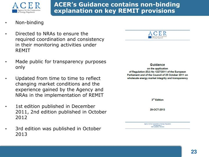 ACER's Guidance contains non-binding  explanation on key REMIT provisions