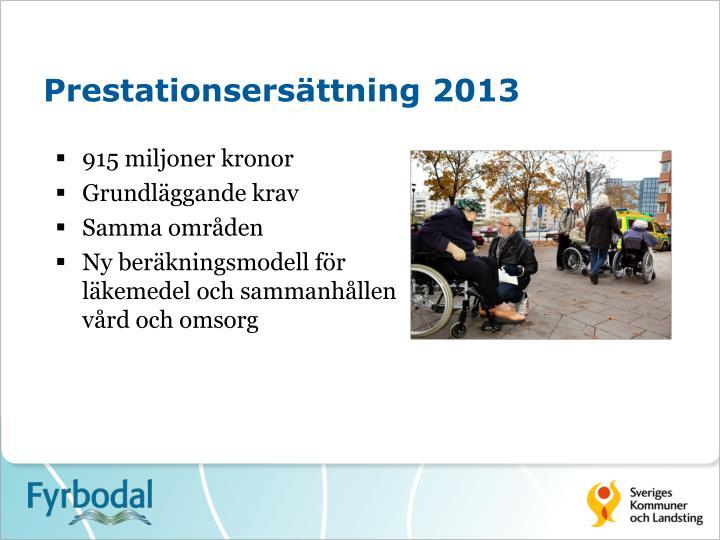 Prestationsersättning 2013