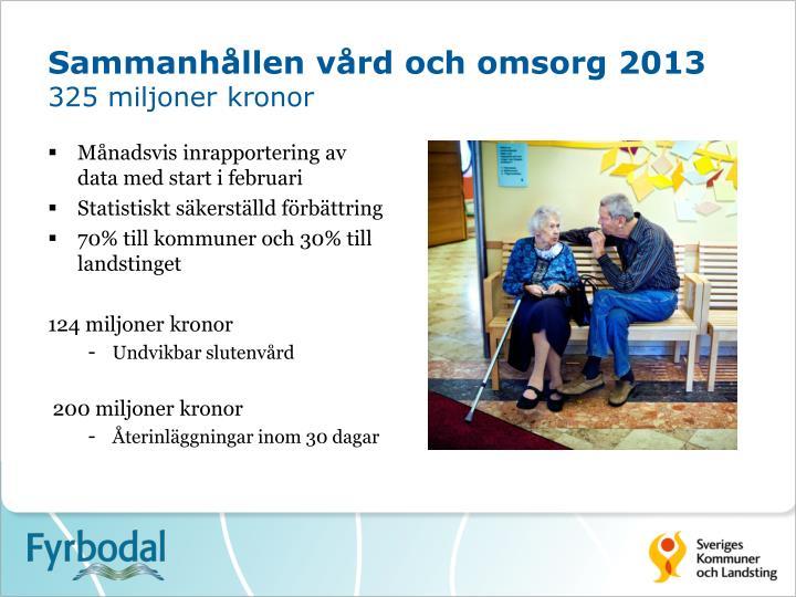 Sammanhållen vård och omsorg 2013
