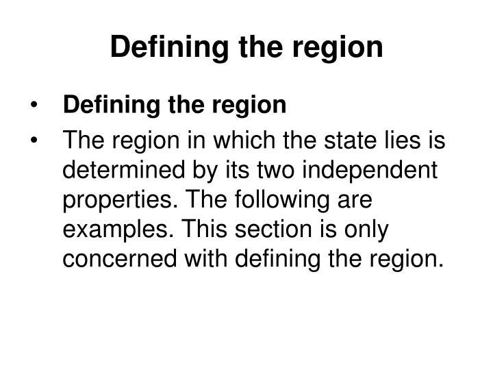Defining the region