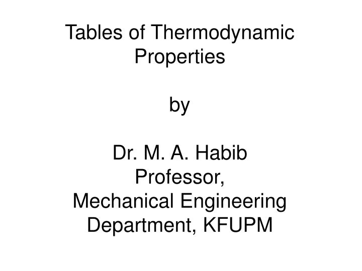 Tables of Thermodynamic Properties