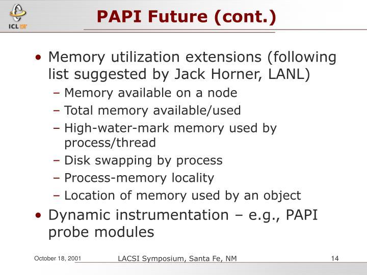 PAPI Future (cont.)