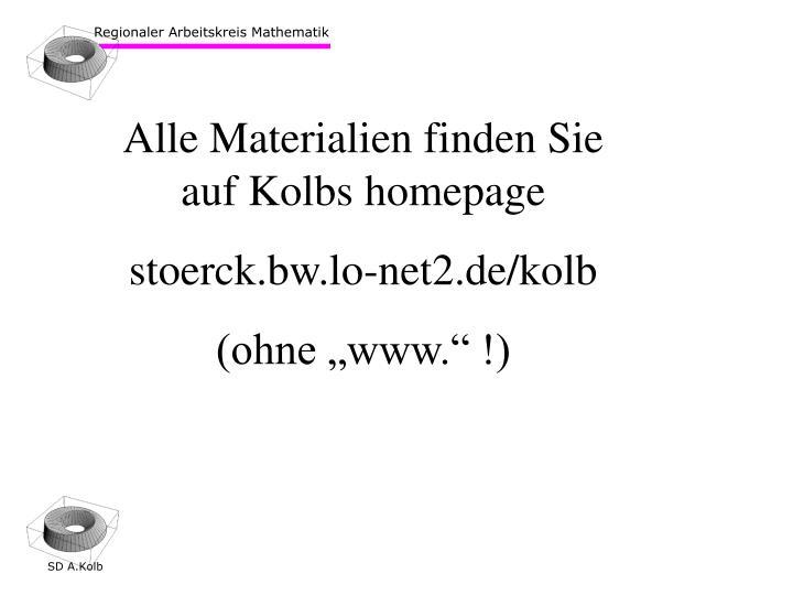 Alle Materialien finden Sie auf Kolbs homepage