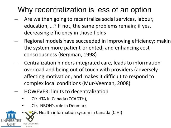 Why recentralization is less of an option