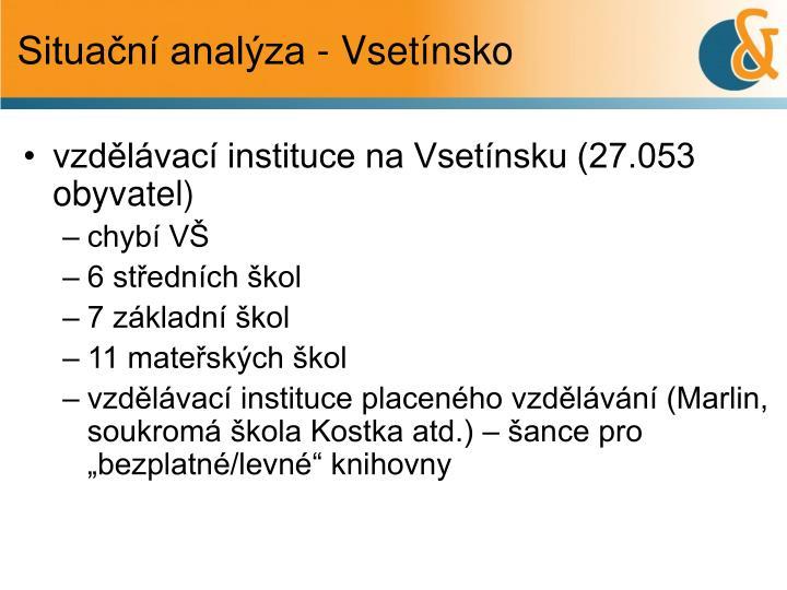 Situační analýza - Vsetínsko