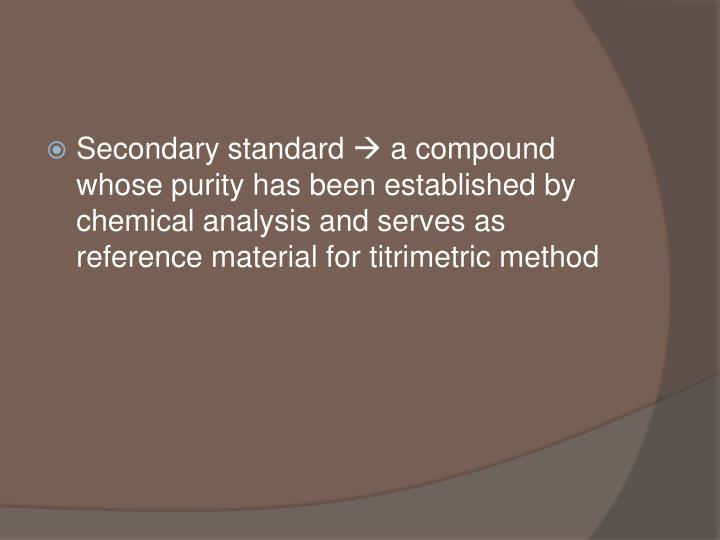 Secondary standard