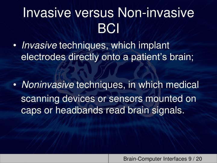 Invasive versus Non-invasive BCI