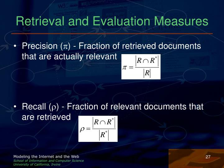 Retrieval and Evaluation Measures