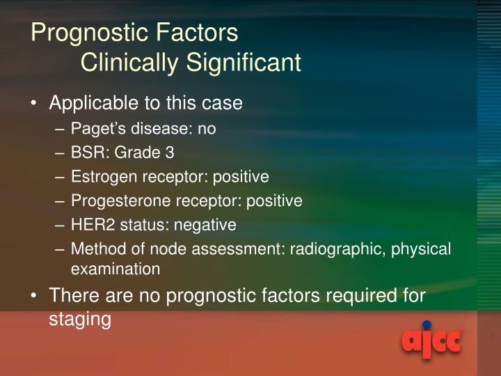Prognostic Factors