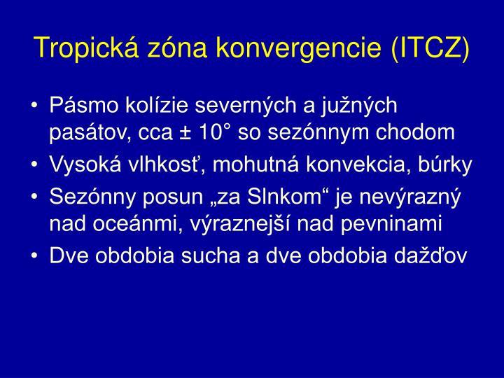 Tropická zóna konvergencie (ITCZ)