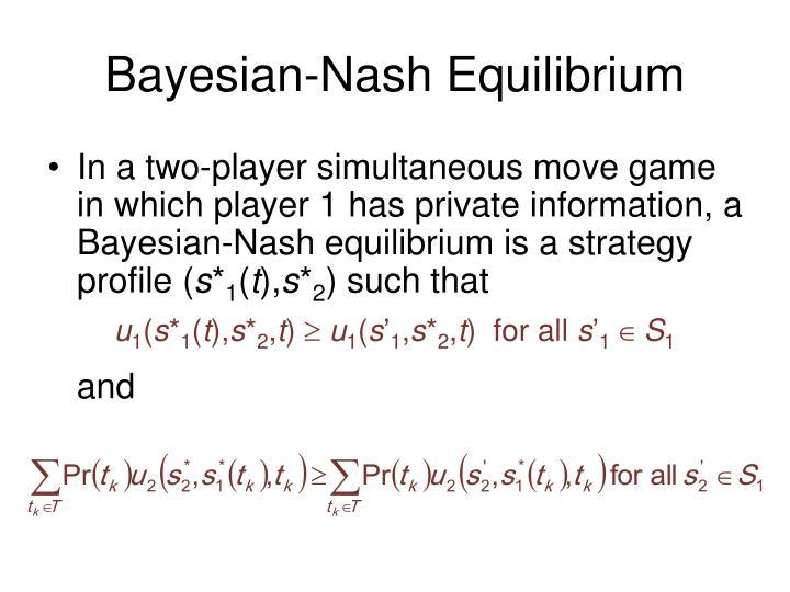 Bayesian-Nash Equilibrium