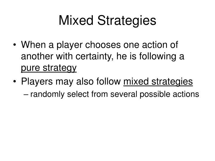 Mixed Strategies