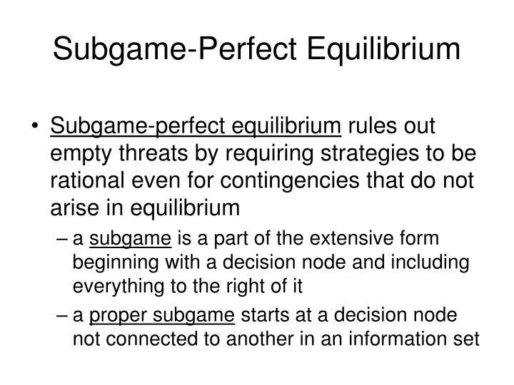 Subgame-Perfect Equilibrium