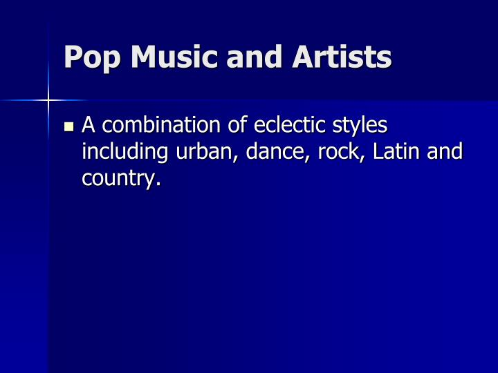 Pop music and artists