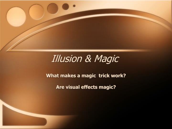 Illusion & Magic