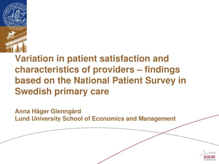 Variation in patient satisfaction and characteristics of providers – findings based on the Nationa...
