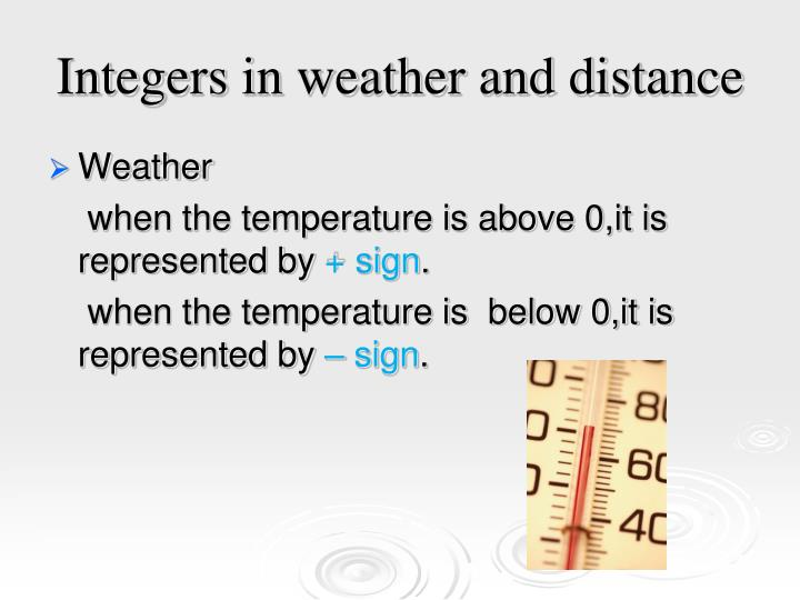 Integers in weather and distance