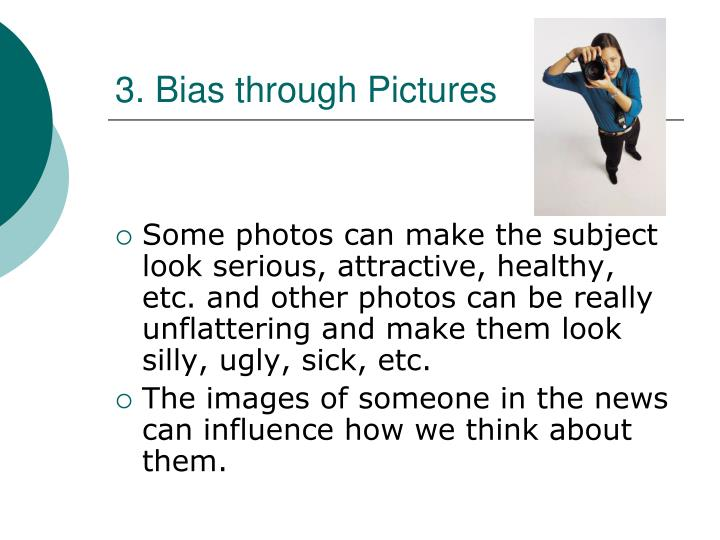 3. Bias through
