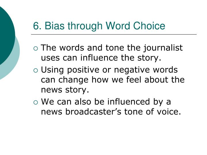 6. Bias through