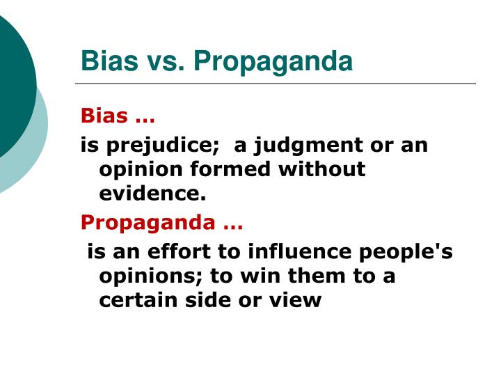 Bias vs propaganda