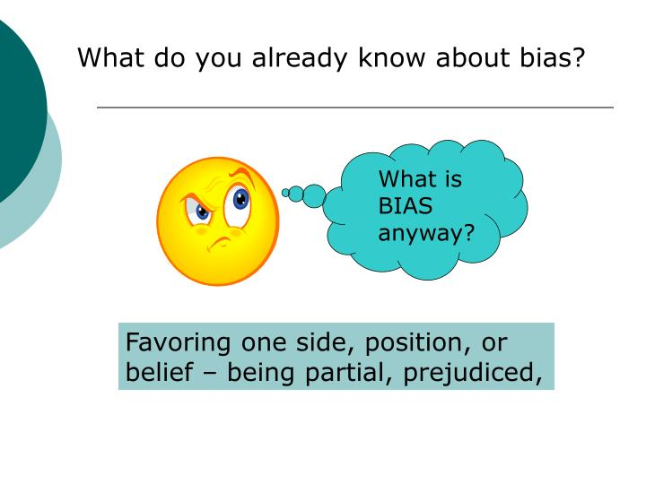 What do you already know about bias?