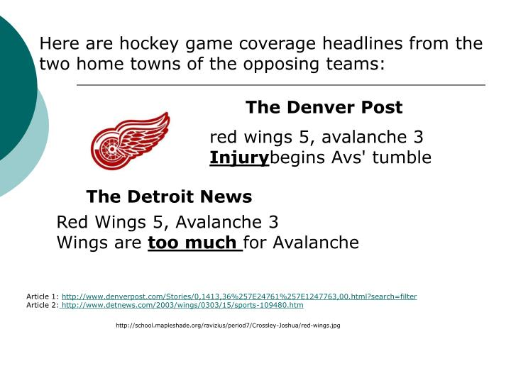 Here are hockey game coverage headlines from the two home towns of the opposing teams: