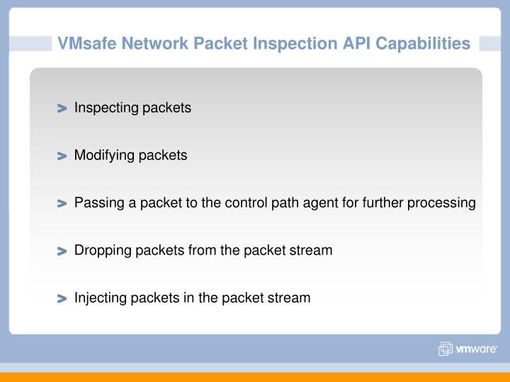 VMsafe Network Packet Inspection API Capabilities